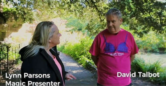 Men get breast cancer too. Interview with Lynn Parsons, Magic presenter and MoonWalker David